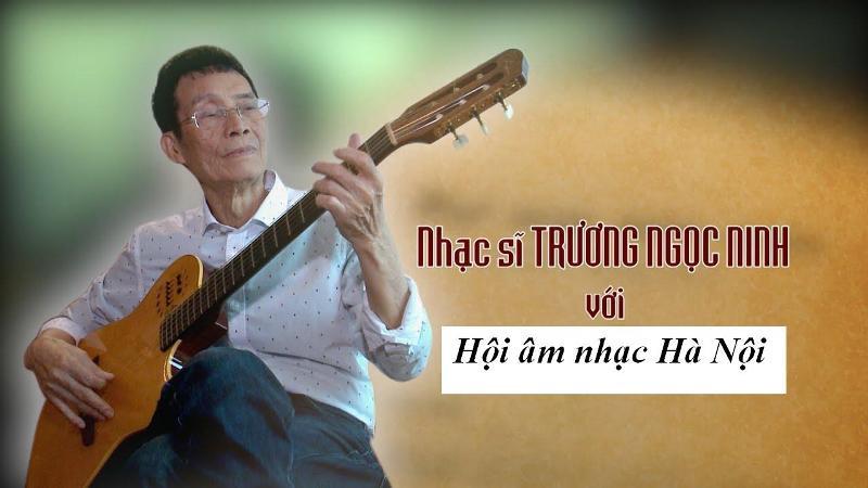 """Nhạc sĩ Trương Ngọc Ninh: """"Hãy viết về Hà Nội bằng những xúc động mãnh liệt"""" - ảnh 1"""