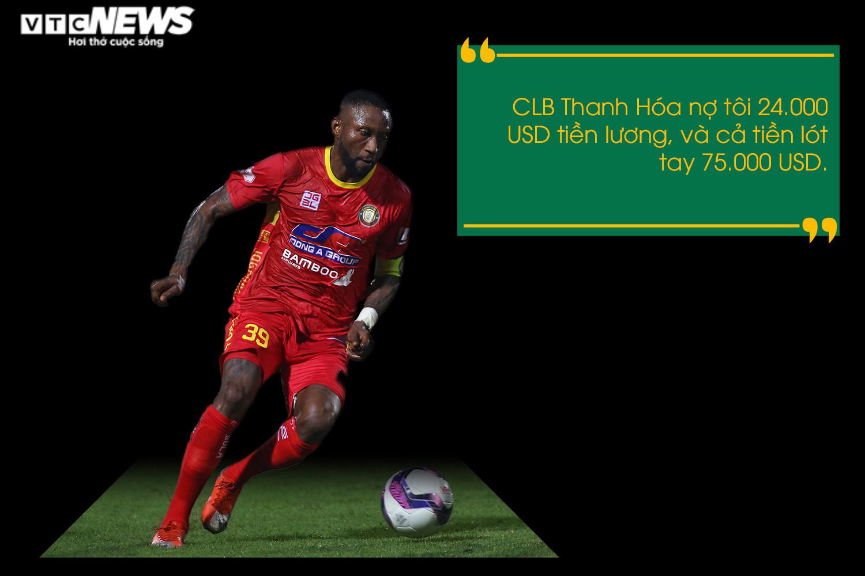 Hoàng Vũ Samson: CLB Thanh Hóa không trả lương, tôi sẽ kiện lên FIFA - 3