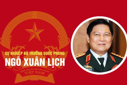 Infographic: Sự nghiệp Bộ trưởng Quốc phòng Ngô Xuân Lịch